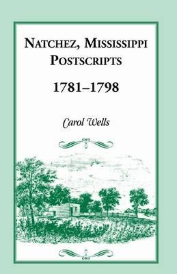 Natchez Postscripts, 1781-1798 (Paperback)