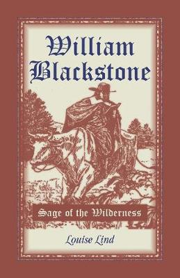William Blackstone: Sage of the Wilderness (Paperback)