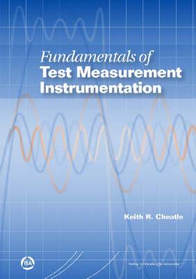 Fundamentals of Test Measurement Instrumentation (Paperback)