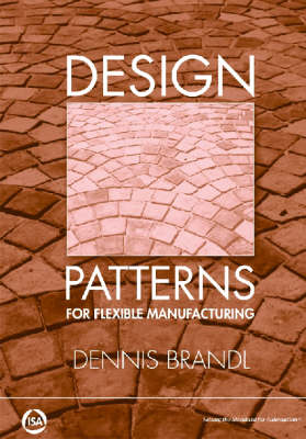 Design Patterns for Flexible Manufacturing (Paperback)