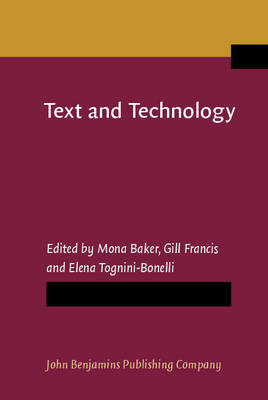 Text and Technology: In honour of John Sinclair (Hardback)