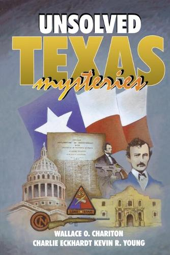 Unsolved Texas Mysteries (Paperback)