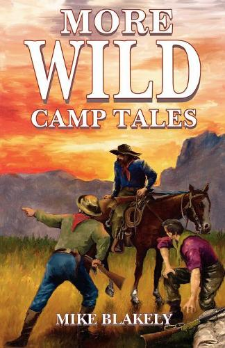 More Wild Camp Tales (Paperback)