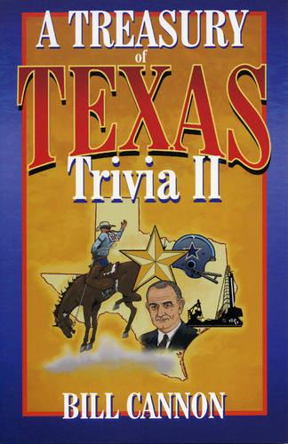 A Treasury of Texas Trivia: V. 2 (Paperback)