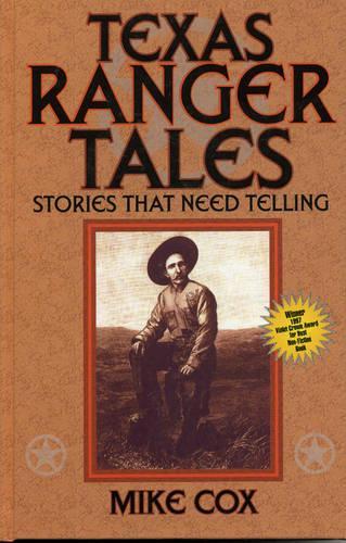 Texas Ranger Tales: Pt. 1 (Hardback)