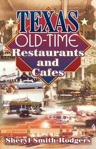 Texas Old-Time Restaurants & Cafes (Paperback)