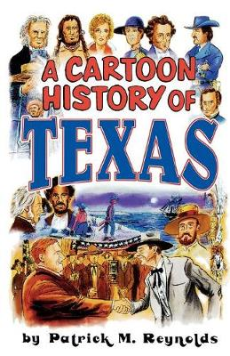 Cartoon History of Texas (Paperback)