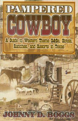 Pampered Cowboy (Paperback)