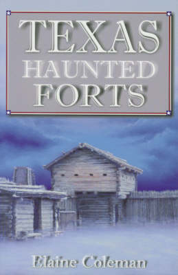 Texas Haunted Forts (Paperback)