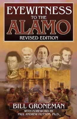 Eyewitness to the Alamo (Paperback)
