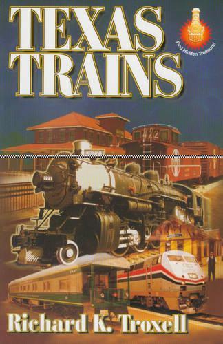 Texas Trains (Paperback)