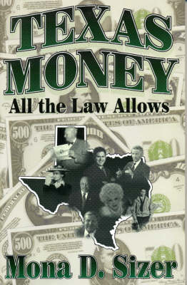 Texas Money: All the Law Allows (Paperback)