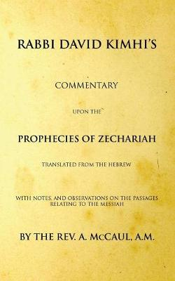 Commentary Upon the Prophecies of Zechariah (Paperback)