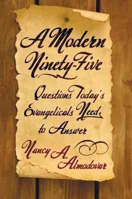 A Modern Ninety-Five (Paperback)