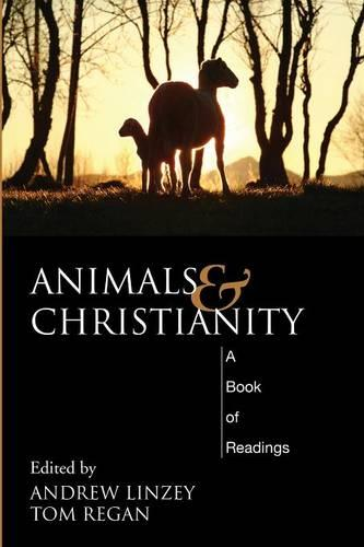 Animals and Christianity: A Book of Readings (Paperback)