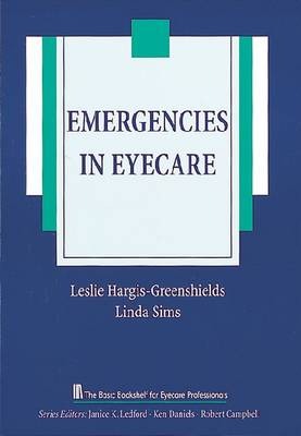 Emergencies in Eyecare - The Basic Bookshelf for Eyecare Professionals (Paperback)