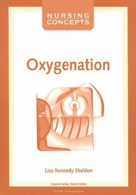 Nursing Concepts: Oxygenation - Nursing Concepts S. (Paperback)