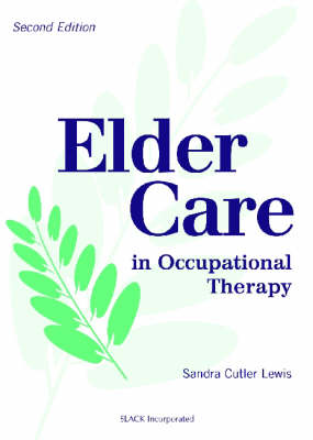 Elder Care in Occupational Therapy (Paperback)