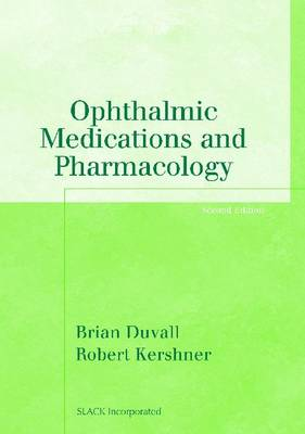 Ophthalmic Medications and Pharmacology (Paperback)