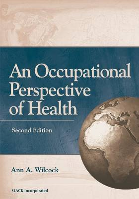 An Occupational Perspective of Health (Hardback)