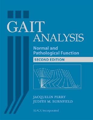 Gait Analysis: Normal and Pathological Function (Hardback)
