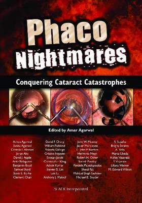 Phaco Nightmares: Conquering Cataract Catastrophes
