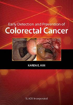 Early Detection and Prevention in Colorectal Cancer (Hardback)