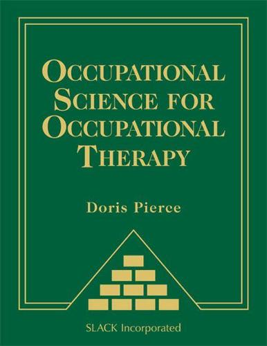 Occupational Science for Occupational Therapy (Hardback)