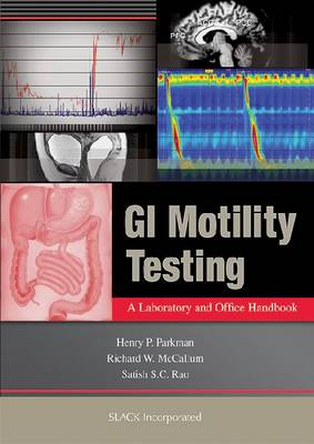 GI Motility Testing: A Laboratory and Office Handbook (Paperback)