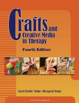 Crafts and Creative Media in Therapy (Paperback)