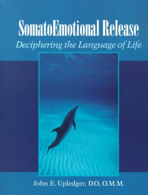 Somato Emotional Release (Paperback)