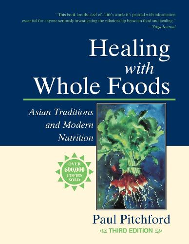 Healing With Whole Foods (Paperback)