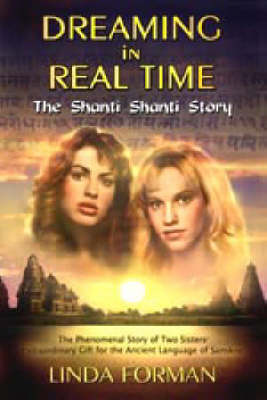 Dreaming in Realtime: The Shanti Shanti Story (Paperback)