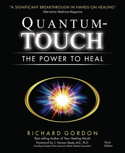 Quantum-Touch: The Power to Heal (Paperback)