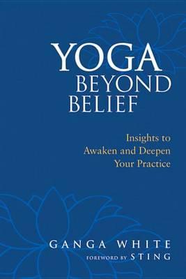 Yoga Beyond Belief (Paperback)