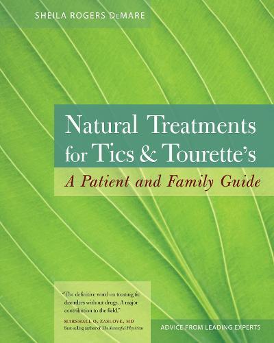 Natural Treatments Tics... (Paperback)