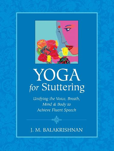 Yoga For Stuttering (Paperback)