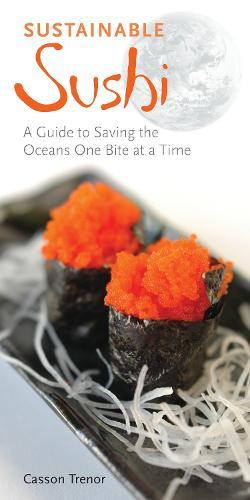 Sustainable Sushi (Paperback)
