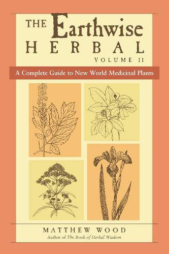Earthwise Herbal Volume II (Paperback)