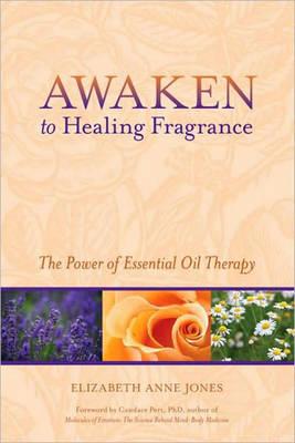 Awaken To Healing Fragrance (Paperback)