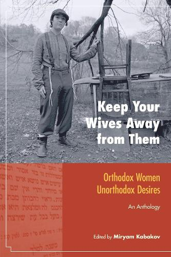 Keep Your Wives Away From Them (Paperback)