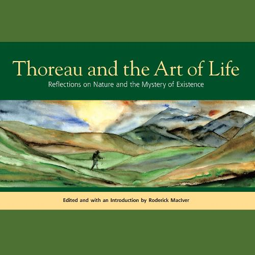 Thoreau And The Art Of Life (Paperback)