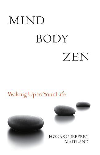 Mind Body Zen (Paperback)