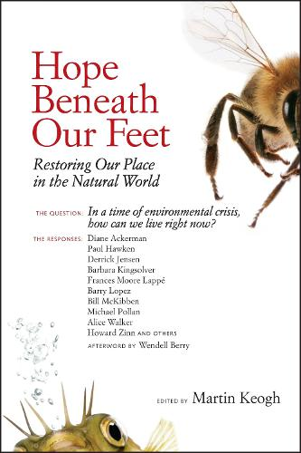 Hope Beneath Our Feet: Restoring Our Place in the Natural World - Io Series 67 (Paperback)