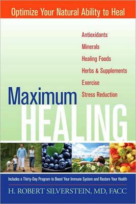 Maximum Healing (Paperback)