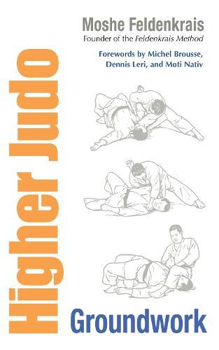 Higher Judo: Groundwork (Paperback)