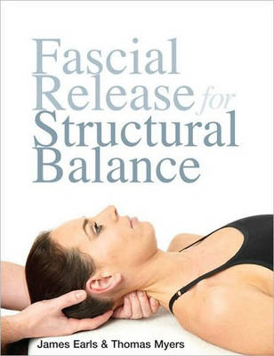 Fascial Release for Structural Balance (Paperback)