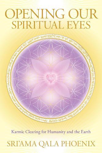 Opening Our Spiritual Eyes (Paperback)