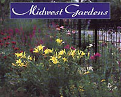 Midwest Gardens (Hardback)