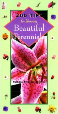 200 Tips for Growing Beautiful Perennials (Paperback)